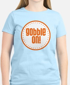 Gobble On T-Shirt