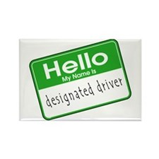 HELLO MY NAME IS DESIGNATED DRIVER Rectangle Magne
