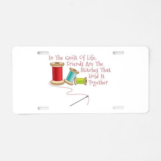Quilt of Life Aluminum License Plate