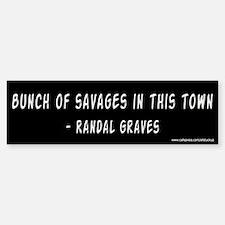 Clerks Bunch of Savages Bumper Bumper Bumper Sticker