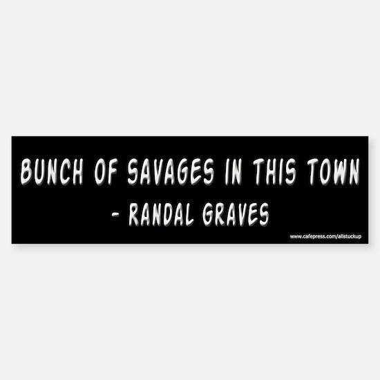 Clerks Bunch of Savages Bumper Car Car Sticker