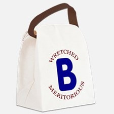Wretched, Meritorious B Canvas Lunch Bag