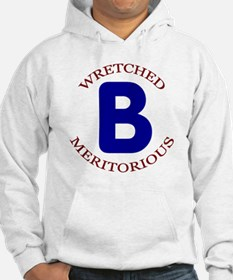 Wretched, Meritorious B Hoodie