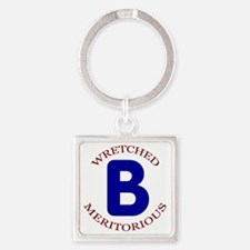 Wretched, Meritorious B Square Keychain
