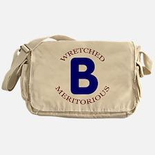 Wretched, Meritorious B Messenger Bag