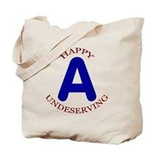 Happy, Undeserving A Tote Bag