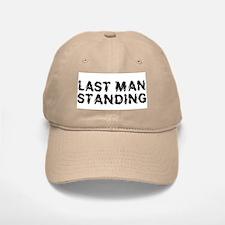 Last Man Standing Baseball Baseball Cap
