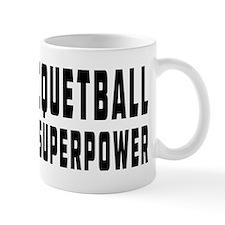 Racquetball Is My Superpower Mug