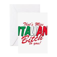 Miss Italian Bitch Greeting Cards