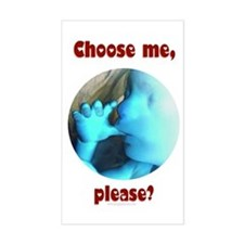 Choose me, please? Rectangle Decal