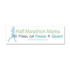 Half Marathon Mama - 13.1 Miles  Car Magnet 10 x 3