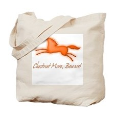 Chestnut Mare, Beware! Tote Bag