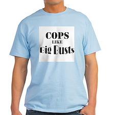 Cops Like Big Busts T-Shirt