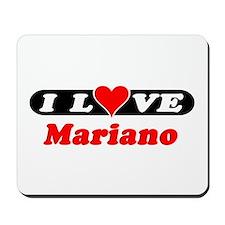 I Love Mariano Mousepad