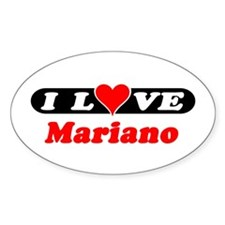 I Love Mariano Oval Decal
