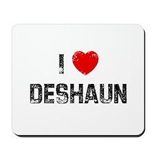 I * Deshaun Mousepad
