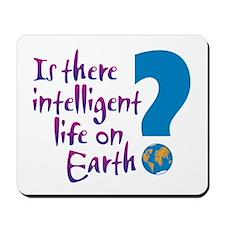 Intelligent Life? - Mousepad
