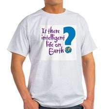 Intelligent Life? - Ash Grey T-Shirt