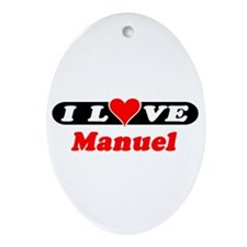 I Love Manuel Oval Ornament