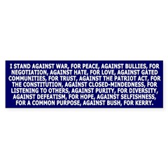 I Stand Against Bush, For Kerry (sticker)