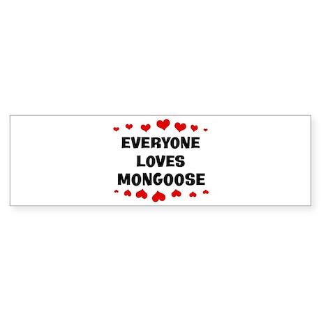 Loves: Mongoose Bumper Sticker