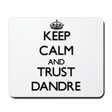 Keep Calm and TRUST Dandre Mousepad