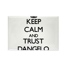 Keep Calm and TRUST Dangelo Magnets