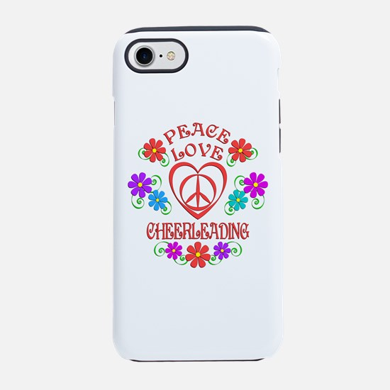 Peace Love Cheerleading iPhone 7 Tough Case
