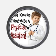 When I Grow Up I Want To Be A Physician Wall Clock