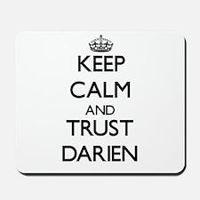 Keep Calm and TRUST Darien Mousepad
