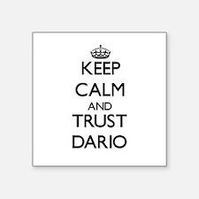 Keep Calm and TRUST Dario Sticker
