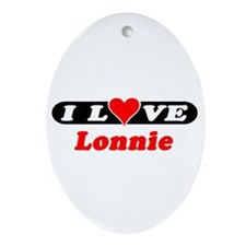 I Love Lonnie Oval Ornament