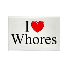 """""""I Love (Heart) Whores"""" Rectangle Magnet"""