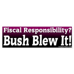 Fiscal Responsibility Bumper Bumper Sticker