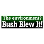 Bush blew environment bumper sticker