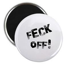 Feck Off! Magnet