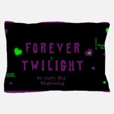 Forever Twilight Pillow Case