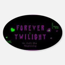 Forever Twilight Sticker (Oval)
