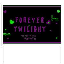 Forever Twilight Yard Sign
