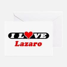 I Love Lazaro Greeting Cards (Pk of 10)