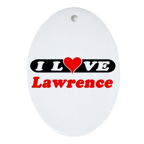 I Love Lawrence Oval Ornament