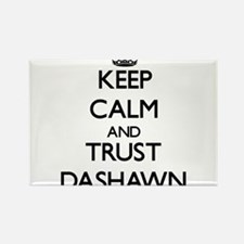 Keep Calm and TRUST Dashawn Magnets