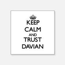 Keep Calm and TRUST Davian Sticker