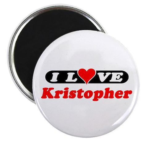 I Love Kristopher Magnet