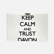 Keep Calm and TRUST Davon Magnets