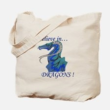 I Believe in DRAGONS! Tote Bag