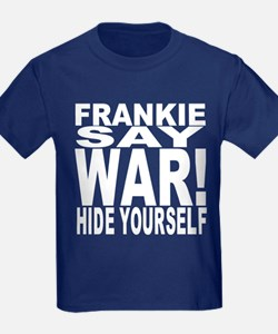 Frankie Say War Hide Yourself T