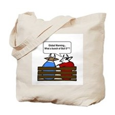 There is no global warming Tote Bag