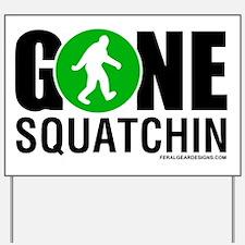 Gone Squatchin Black/Green Logo Yard Sign
