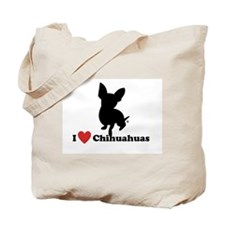 I love Chihuahuas Tote Bag